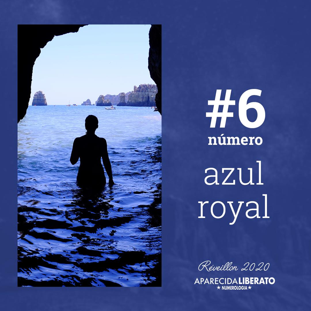 Cores do revéillon Número 6 Cor Azul Royal Aparecida Liberato Numerologia